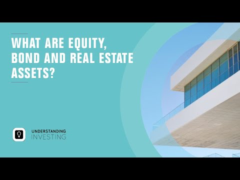 What exactly are bond, real estate and private equity assets
