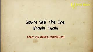 You're Still The One - Shania Twan lirik cover animasi