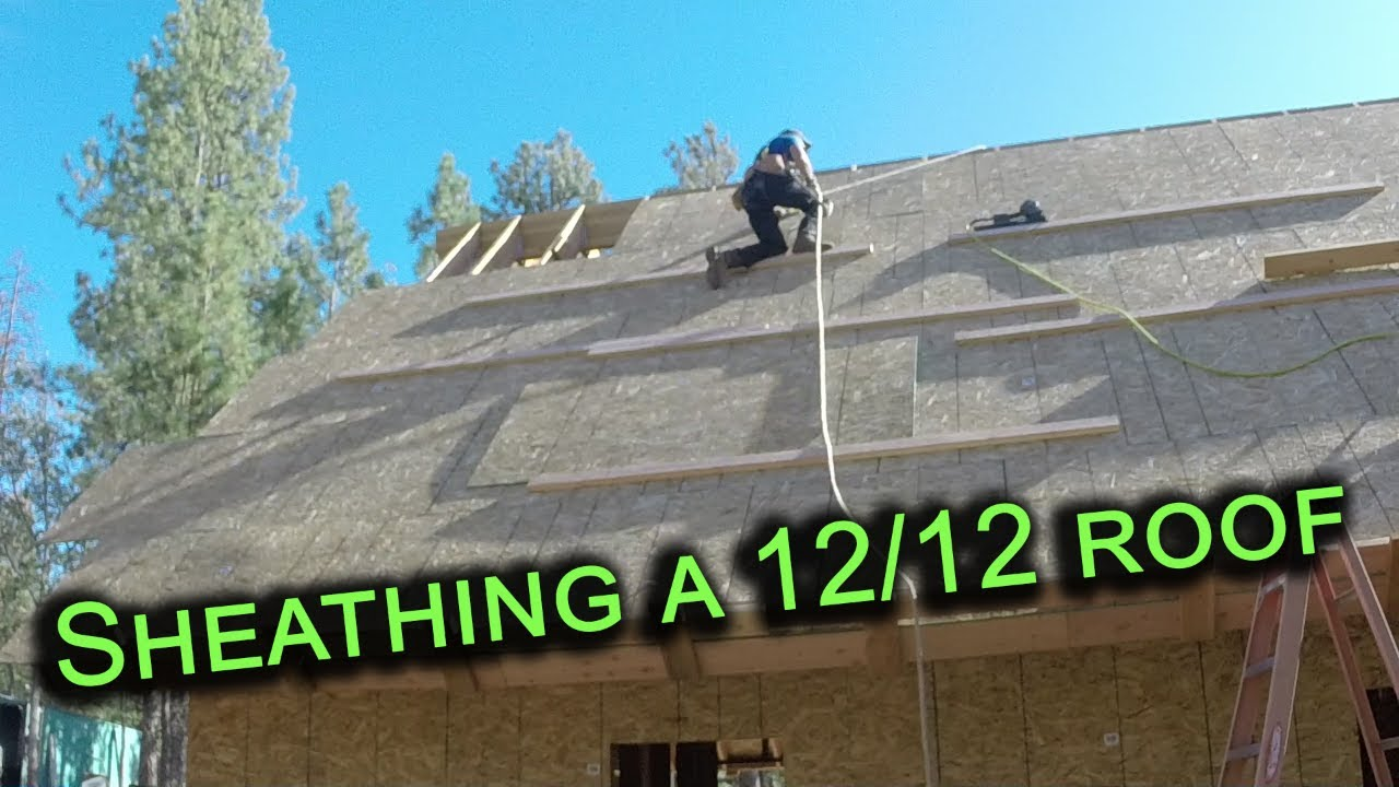 Sheathing A Roof With A 12 12 Pitch Youtube