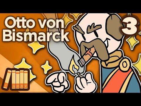 Otto von Bismarck - III: Iron and Blood - Extra History