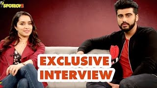 Exclusive Interview of Shraddha Kapoor and Arjun Kapoor for Half Girlfriend | SpotboyE