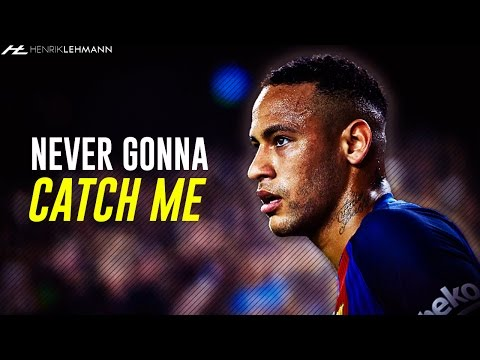 Neymar Jr ● Never Gonna Catch Me ● 2016/17 HD