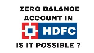 Zero balance saving account in HDFC | HDFC 0 balance account opening | HDFC bank new account opening