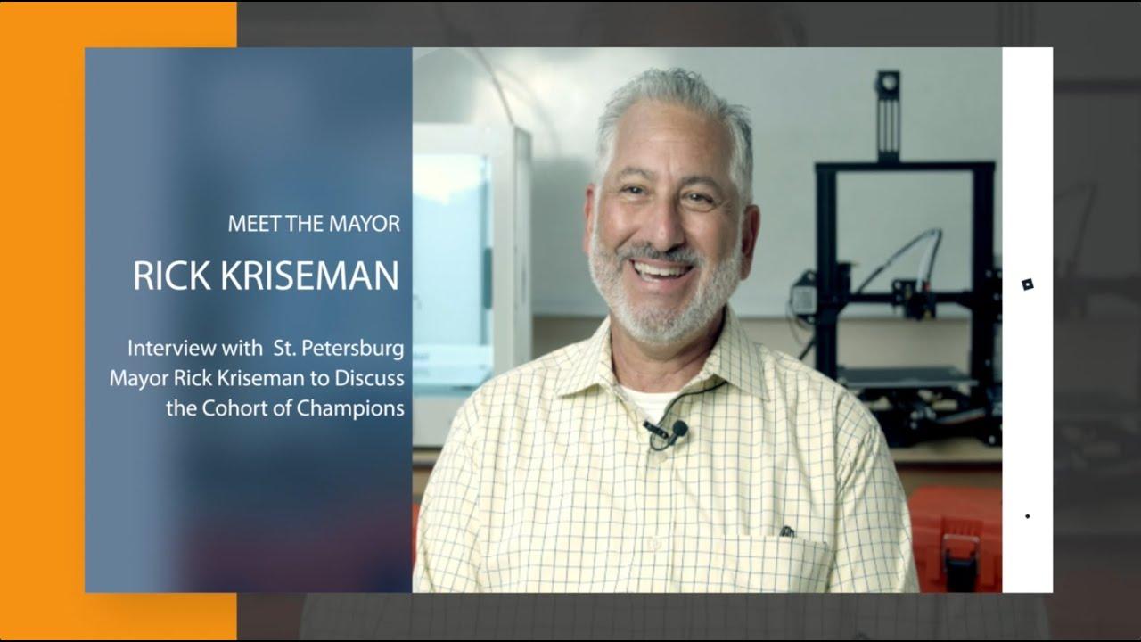 MAYOR RICK KRISEMAN - Interview 2021- Cohort of Champions and Toolbox Tuesday