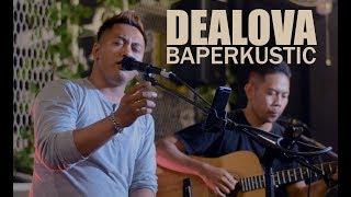 Dealova Once Live Cover By Baperkustik MP3