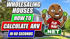 How to Calculate ARV's in 60 Seconds Step by Step To Wholesale Houses With No Cash or Credit