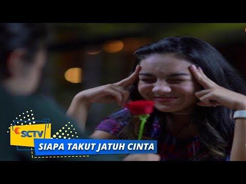 Highlight Siapa Takut Jatuh Cinta - Episode 250
