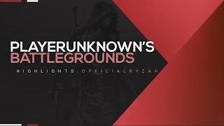 PLAYERUNKNOWN'S BATTLEGROUNDS Highlights: twitch.tv/officialryzah