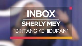 Gambar cover Sherly Mey - Bintang Kehidupan (Live on Inbox)