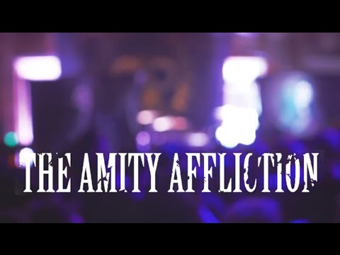The Amity Affliction (Full Set) at Underbelly