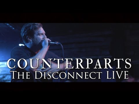 Counterparts  -  The Disconnect LIVE (A Video For Anthony Morales)