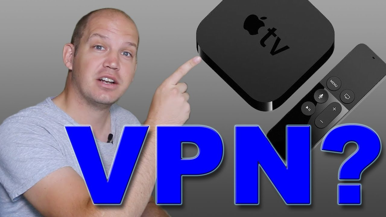 How to Setup VPN on Apple TV