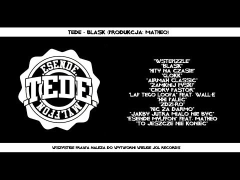 02. Tede - Blask