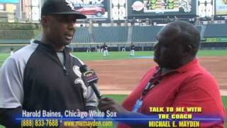 HAROLD BAINES, CHICAGO WHITE SOX & COACH MAYDEN