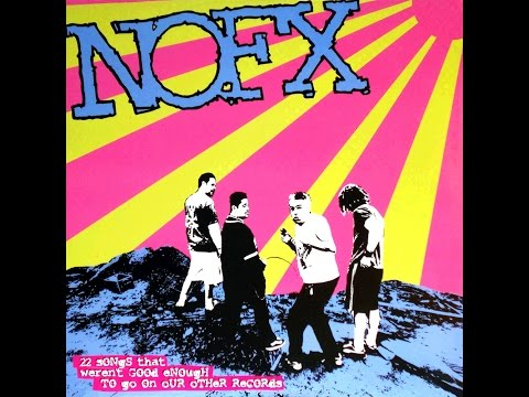 """NoFX's """"22 Songs That Weren't Good Enough to Go on Our Other Records"""" Review - Record Breakers"""