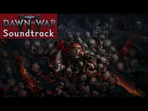 Dawn of War III Soundtrack 02 - Arrival of the Blood Ravens