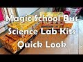 Quick look at The Magic School Bus Science Lab Kits
