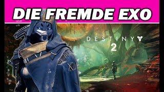 Destiny 2 - Die Fremde Exo & die Dunkelheit