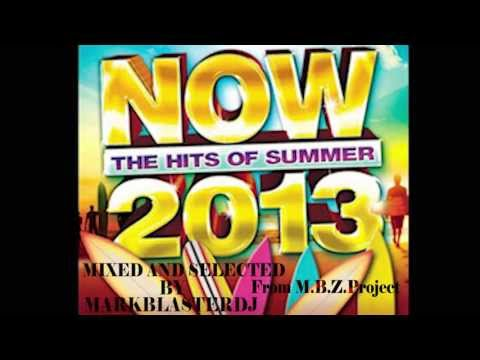 SUMMER HITS 2013 Mix and Select  Mark Blasterdeejay