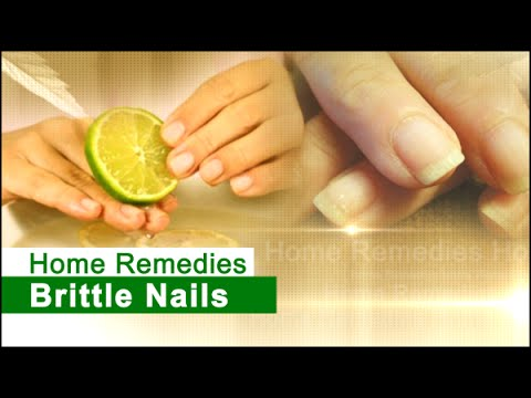Home Remedies for Treating Brittle Nails | Natural Remedies - YouTube