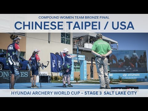 Chinese Taipei v USA – Compound Women Team Bronze Final | Salt Lake City 2017