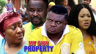 My Own Property Season 2 - Best Of Ken Erics 2019 Latest Nollywood Movie