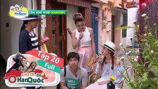 chị ơi, đi hàn quốc | full | tập 20 - changwon p.2
