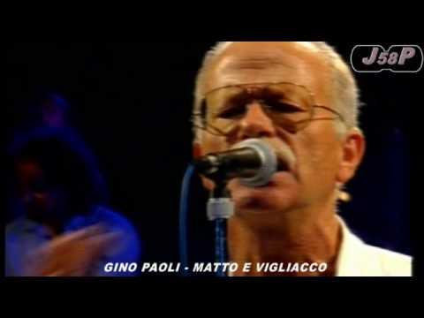 GINO PAOLI - MATTO E VIGLIACCO (LIVE 1991)