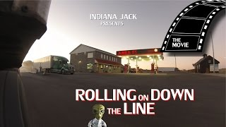 Rolling on Down the Line Movie