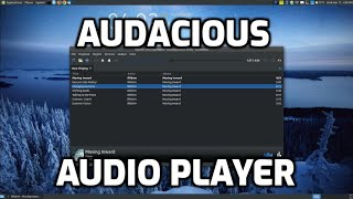 Audacious Music Player for Linux & Windows Users