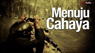 Video Inspirasi: Menuju Cahaya - Essay Film Islami Mp3