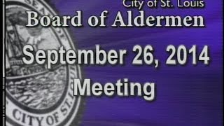 St. Louis Board of Aldermen Meeting: 9/26/14