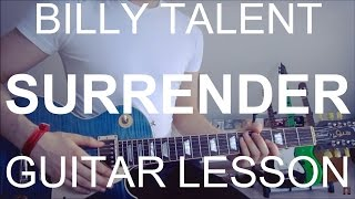 Billy Talent:Surrender; (GUITAR TUTORIAL/LESSON#8)