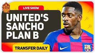 Sancho Transfer Alternatives Smokescreen! Man Utd Transfer News