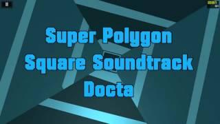 Super Polygon OST - Docta (Square Soundtrack) Resimi