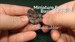 Miniature Painting Techniques | Urban Rubble | Basing Tutorial