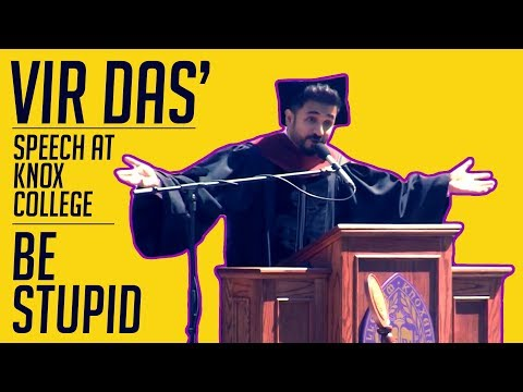 Be Stupid | Vir Das | Comedian gives Speech at Knox College