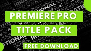 Free Premiere Pro Tiтle Templates | Download Title Pack