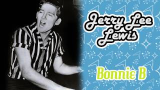 Jerry Lee Lewis - Bonnie B