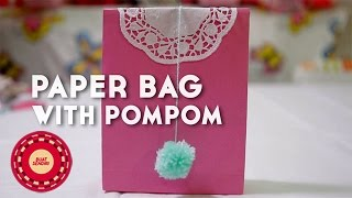 Buat Sendiri (DIY Tutorial): Paperbag With Pompom