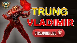 Trung Vladimir - Solo rank Thách Đấu !!