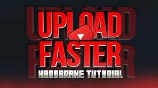 How to Compress Video Files for Faster Uploading on Youtube! (Handbrake)