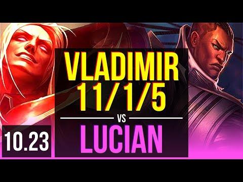 VLADIMIR vs LUCIAN (MID) | 11/1/5, 3.3M mastery, 7 solo kills, 1200+ games | EUW Diamond | v10.23