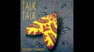 Talk Talk Life's what you make it REMIX by Albert