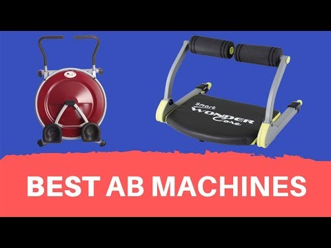 Best Ab Machines That Work 2020 Reviews