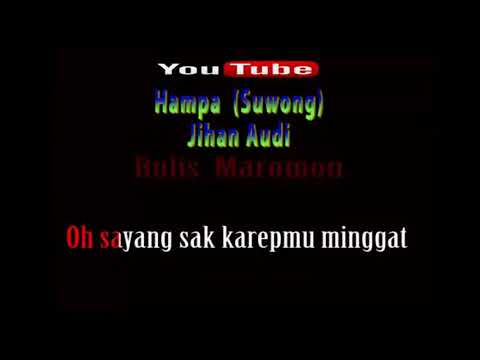 Karaoke || Hampa (Suwong) - Jihan Audy || No Vocal