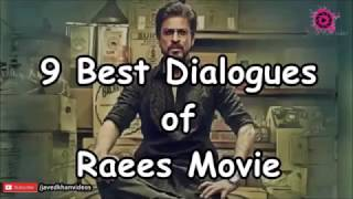 Top 9 Best Dialogue by Raees Movie