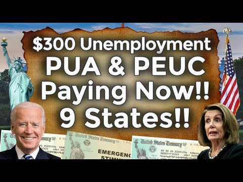 PAYING NOW!! 9 STATES UNEMPLOYMENT BENEFITS EXTENSION UPDATE LWA PUA PEUC FPUC CA EDD $300 BOOST