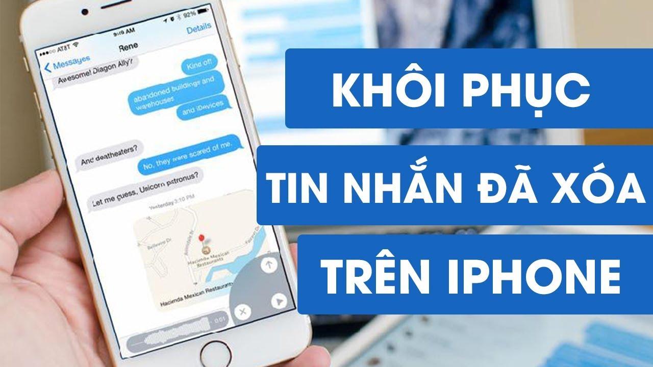Hướng dẫn khôi phục toàn bộ tin nhắn đã xóa trên iPhone một cách dễ dàng