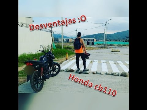 Desventajas De Tener Una Honda cb 110 - Motovlog #4